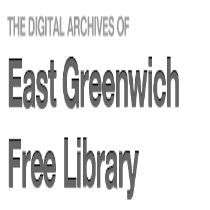Digital Archives of the East Greenwich Free Library pre 2001
